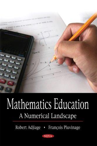 Mathematics Education: A Numerical Landscape: Robert Adjiage; Francois