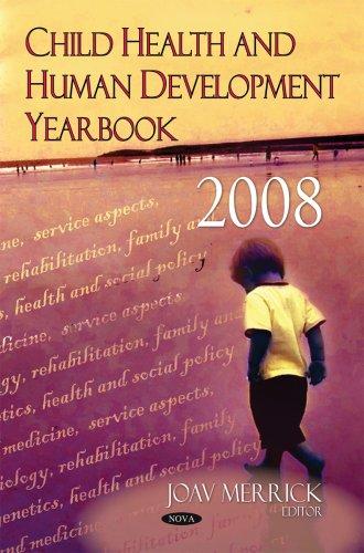 Child Health and Human Development Yearbook 2008 (Hardback)