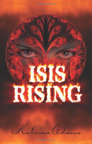 Isis Rising: Adams, Katrina
