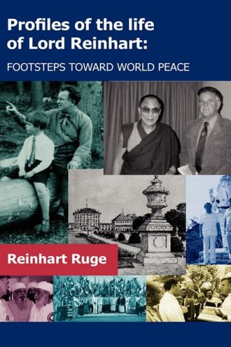 9781606930304: Profiles of the Life of Lord Reinhart: Footsteps Toward World Peace