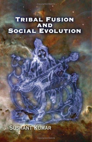 9781606930359: Tribal Fusion and Social Evolution
