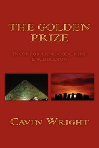 The Golden Prize: Wright, Cavin