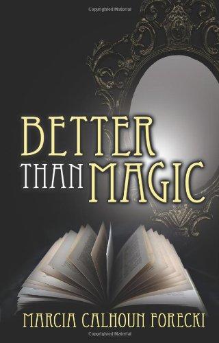 9781606931226: Better Than Magic