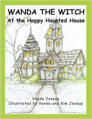 9781606931493: Wanda the Witch at the Happy Haunted House