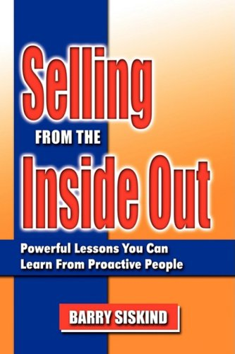 Selling from the Inside Out: Siskind, Barry