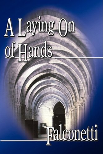 9781606932889: A Laying on of Hands