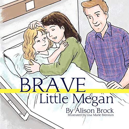 Brave Little Megan: Alison Brock
