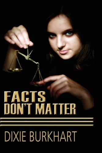 9781606933367: Facts Don't Matter