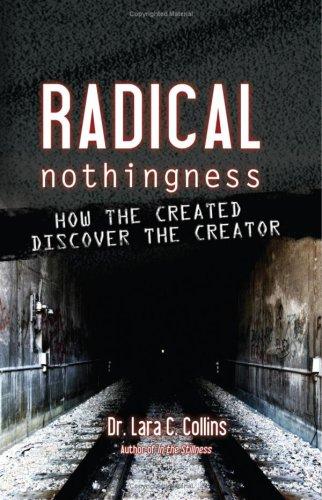 Radical Nothingness: Lara C. Collins