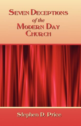 9781606934258: Seven Deceptions of the Modern Day Church