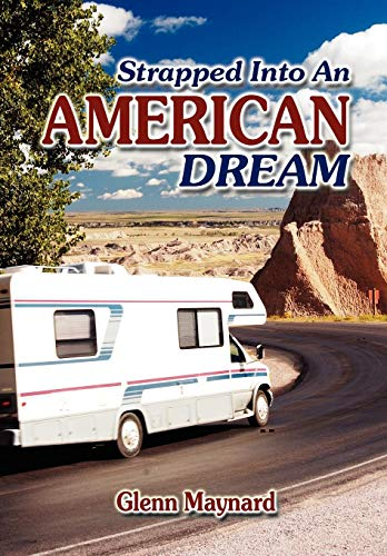 9781606934937: Strapped into an American Dream