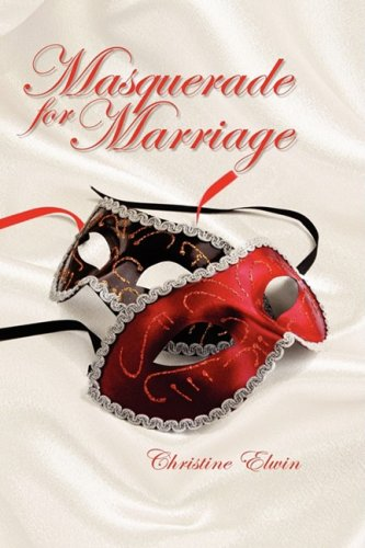 9781606935323: Masquerade for Marriage