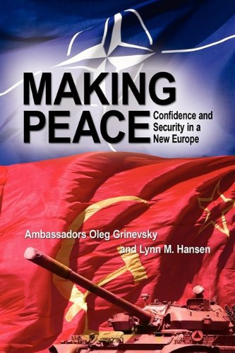 9781606935866: Making Peace: Confidence and Security in a New Europe