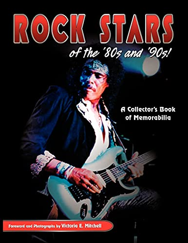 9781606936030: Rock Stars of the 80's and 90's!, a Collector's Book of Memorabilia