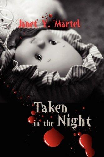9781606936252: Taken in the Night