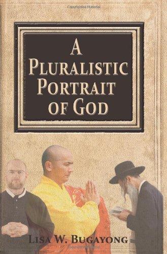 9781606936313: A Pluralistic Portrait of God