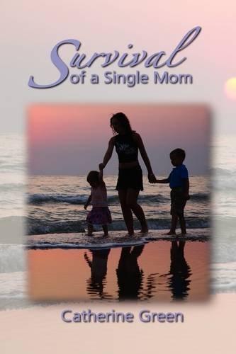 9781606936467: Survival of a Single Mom
