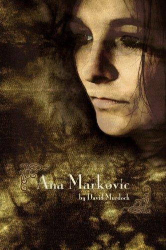 9781606936481: Ana Markovic
