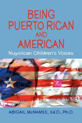 9781606939208: Being Puerto Rican and American, Nuyorican Children's Voices