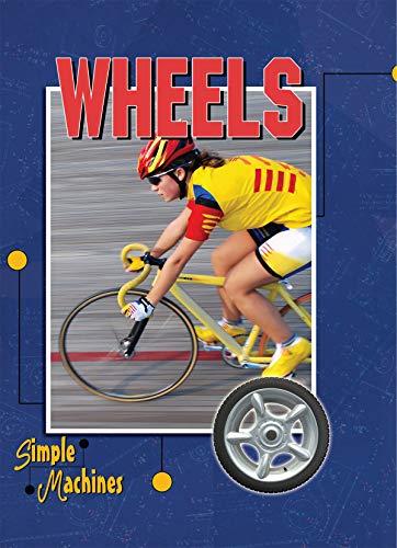 Wheels (Simple Machines): David Armentrout, Patricia Armentrout