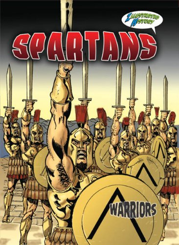 9781606944363: Spartans (Warriors Graphic Illustrated)