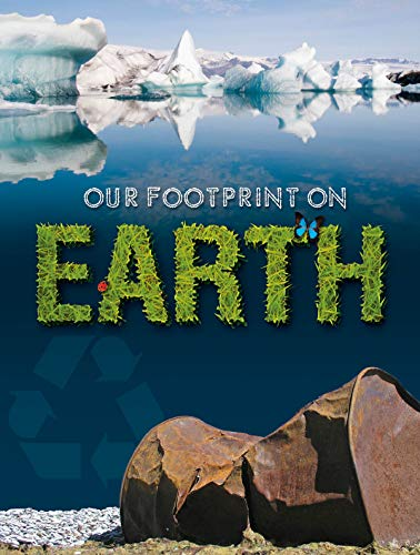 9781606945261: Our Footprint On Earth (Let's Explore Science)