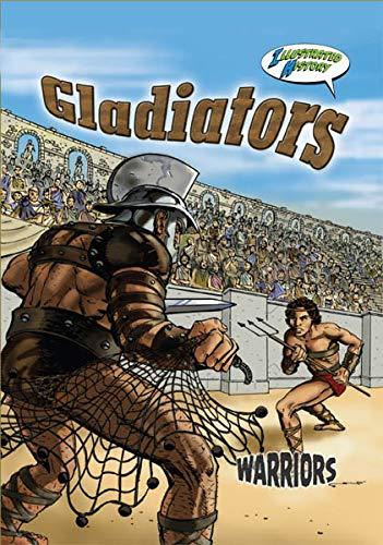9781606945414: Gladiators (Warriors Graphic Illustrated)