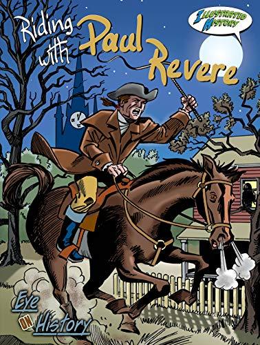 Riding with Paul Revere (Eye on History: Holly Karapetkova