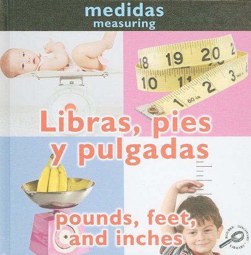 9781606945681: Libras, Pies y Pulgadas/Pounds, Feet, And Inches = Pounds, Feet, and Inches (Conceptos: Medidas) (Spanish Edition)