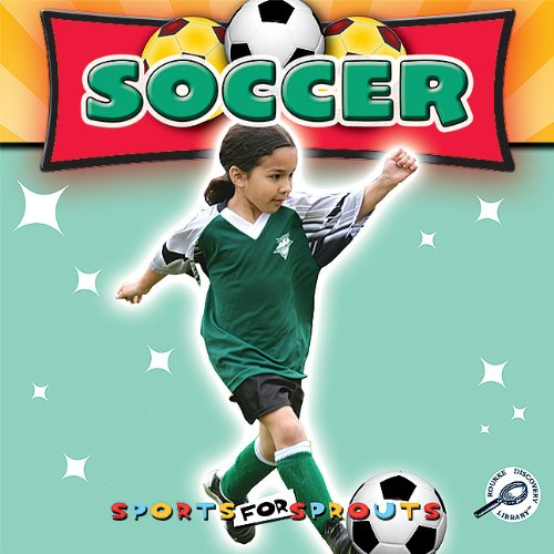 Soccer (Sports for Sprouts): Karapetkova, Holly