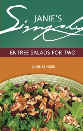 9781606960479: Janie's Simply Entree Salads for Two