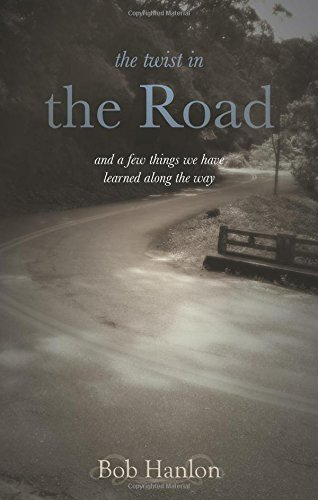 The Twist in the Road: Bob Hanlon