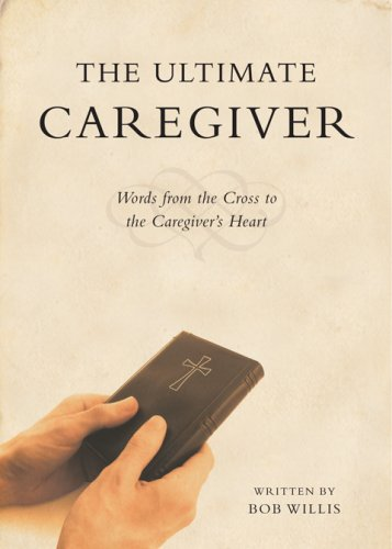 9781606962565: The Ultimate Caregiver