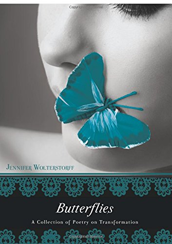 9781606963081: Butterflies: A Collection of Poetry on Transformation
