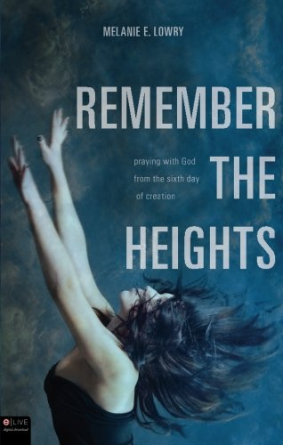 Remember the Heights: Melanie E. Lowry