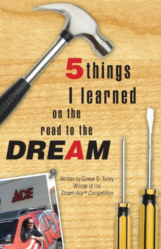 9781606963388: 5 Things I Learned on the Road to the Dream