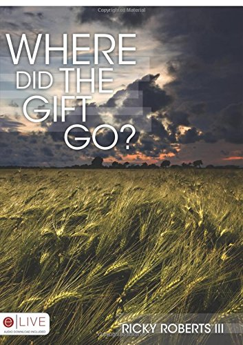 9781606963876: Where Did the Gift Go?
