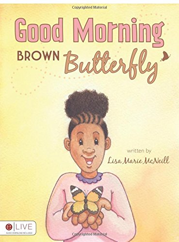 9781606964057: Good Morning Brown Butterfly