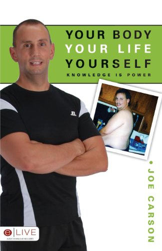 Your Body, Your Life, Yourself: Joe Carson