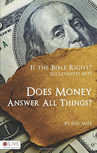 9781606965658: Is the Bible Right? Does Money Answer all Things?
