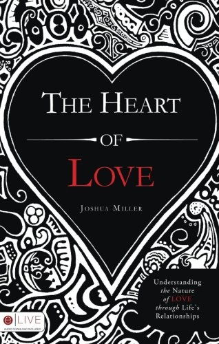 The Heart of Love (1606965808) by Joshua Miller