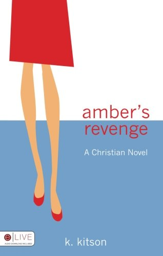 Amber's Revenge: K. Kitson