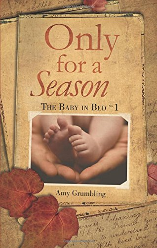 Only for a Season: Grumbling, Amy