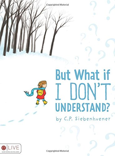 9781606969045: But What if I Don't Understand?