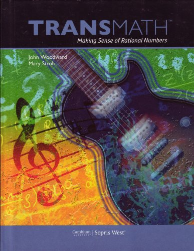 TransMath Making Sense of Rational Numbers (Grades: Mary Stroh John