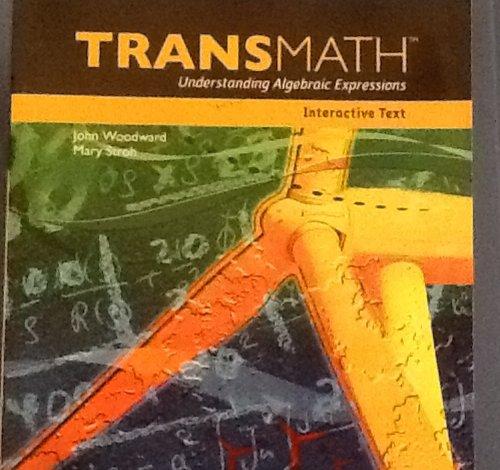 9781606970454: TRANSMATH Understanding Algebraic Expressions Interactive Text