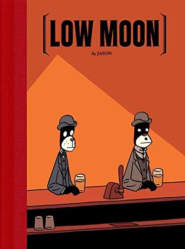 9781606991558: Low Moon