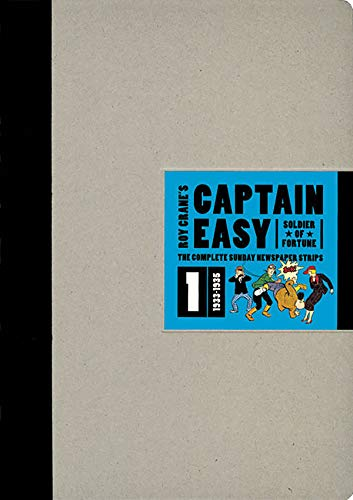 9781606991619: Captain Easy, Soldier of Fortune: The Complete Sunday Newspaper Strips 1933-1935 (Vol. 1) (Roy Crane's Captain Easy)