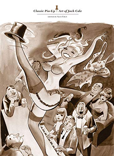 Classic Pin-Up Art of Jack Cole: Jack Cole