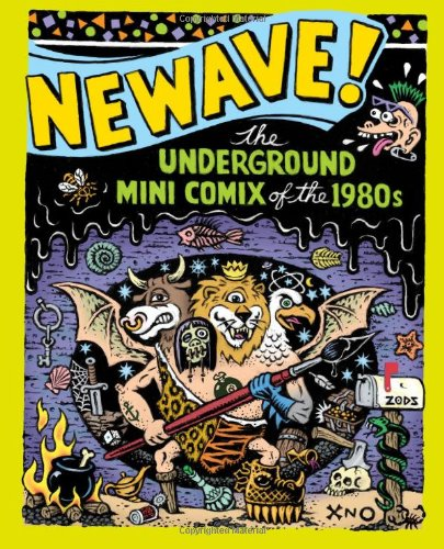 9781606993132: Newave!: The Underground Mini Comix of the 1980s